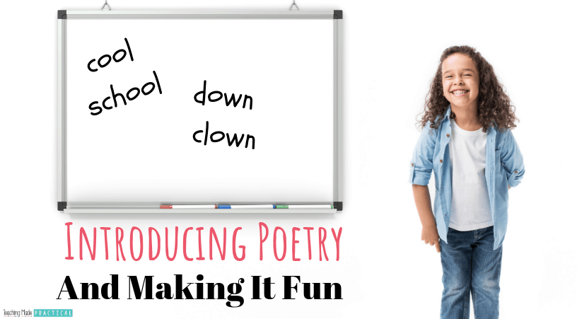 Introducing poetry to 3rd, 4th, and 5th grade students and making it fun and engaging