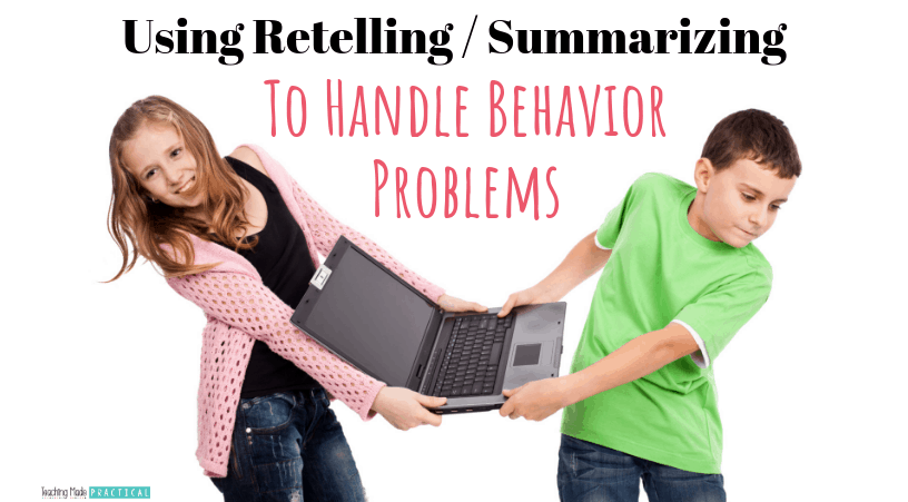 When your 3rd, 4th, or 5th grade students have conflict, have them use what they have learned about summarizing and retelling to explain the problem and come up with a possible solution.