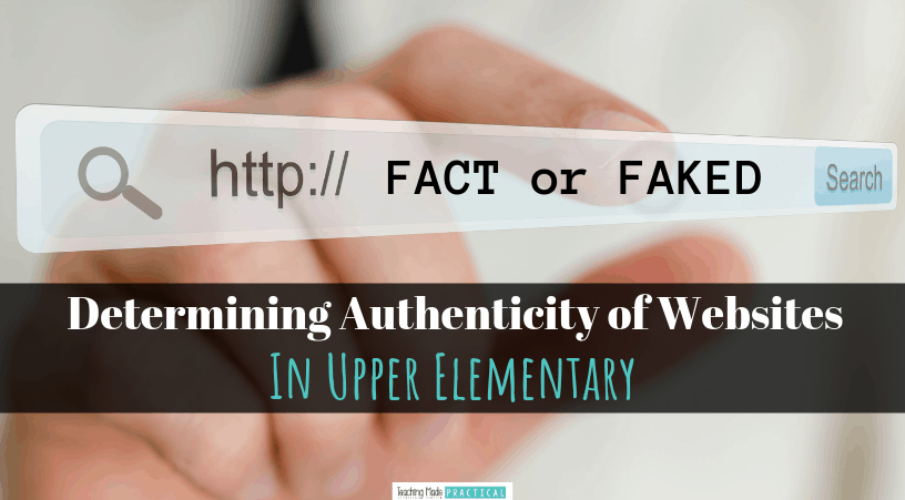 Lesson ideas and websites to help lower middle school and upper elementary school students practice determining the authenticity of websites.