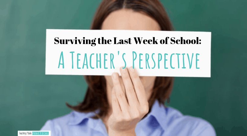 Tips for surviving the last week of school from a real teacher - language, math, and other fun activity ideas for 3rd, 4th, and 5th grade students.