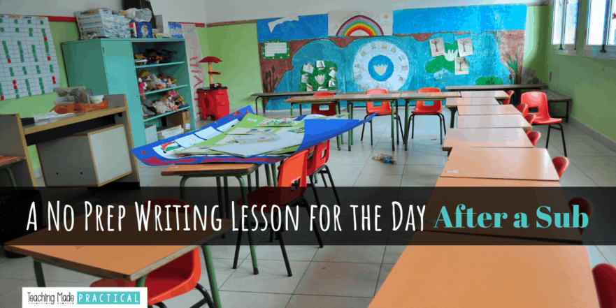 A no prep writing activity for your 3rd, 4th, and 5th graders the day after a sub