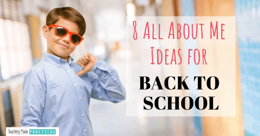 8 All About Me Ideas to help build relationships with your 3rd, 4th, and 5th grade students as you head back to school