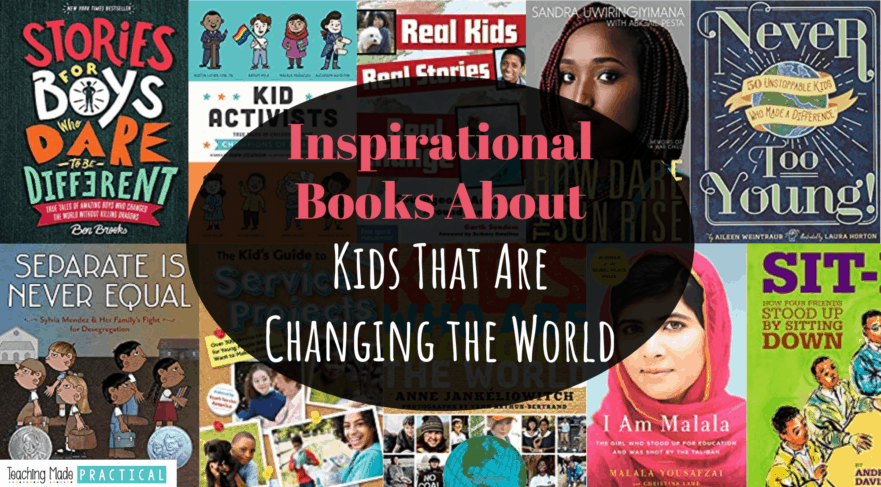 These books about kids that are changing the world and making a difference will inspire your 3rd, 4th, and 5th grade students