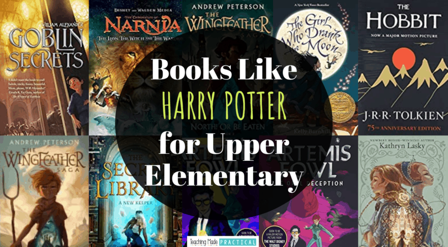 A list of other books for 3rd, 4th, and 5th grade students to read if they loved Harry Potter