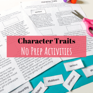 Character Traits No Prep Activities