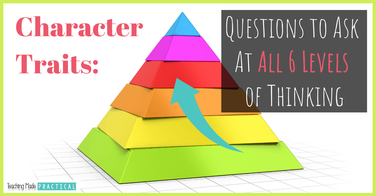 36 questions you can ask third and fourth grade students when teaching character traits.