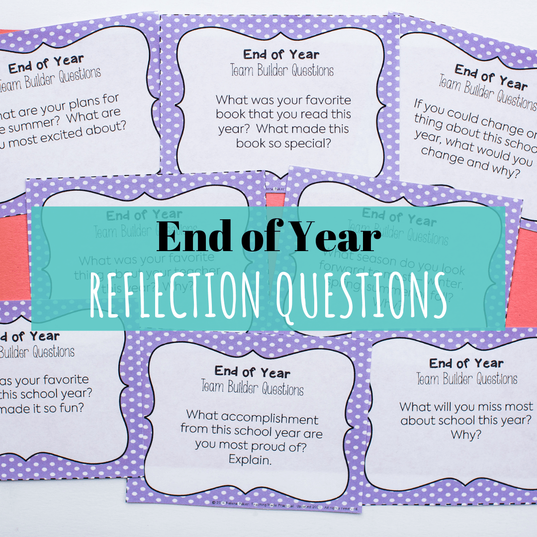 These end of year reflection questions make a great end of year writing activity