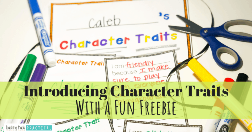 A Fun Way to Introduce Character Traits to Your 2nd, 3rd, or 4th grade class - with a fun character traits mobile freebie