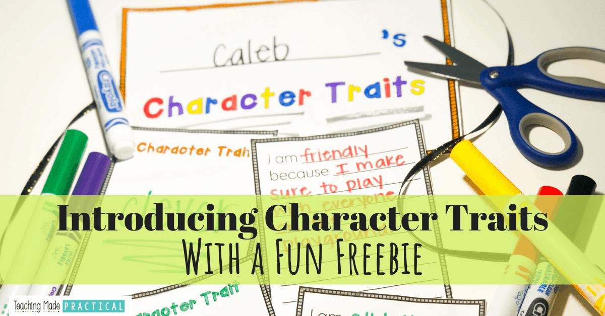 Tips and resources for making introducing character traits to your third and fourth grade students easy.