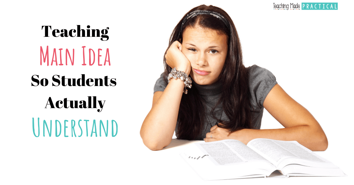 Teaching Main Idea and supporting details so Students Actually Understand