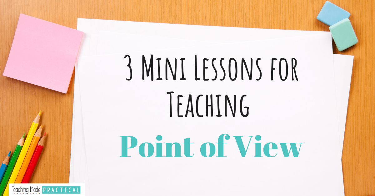 3 Mini Lessons for Teaching POV to third, fourth, and fifth grade students
