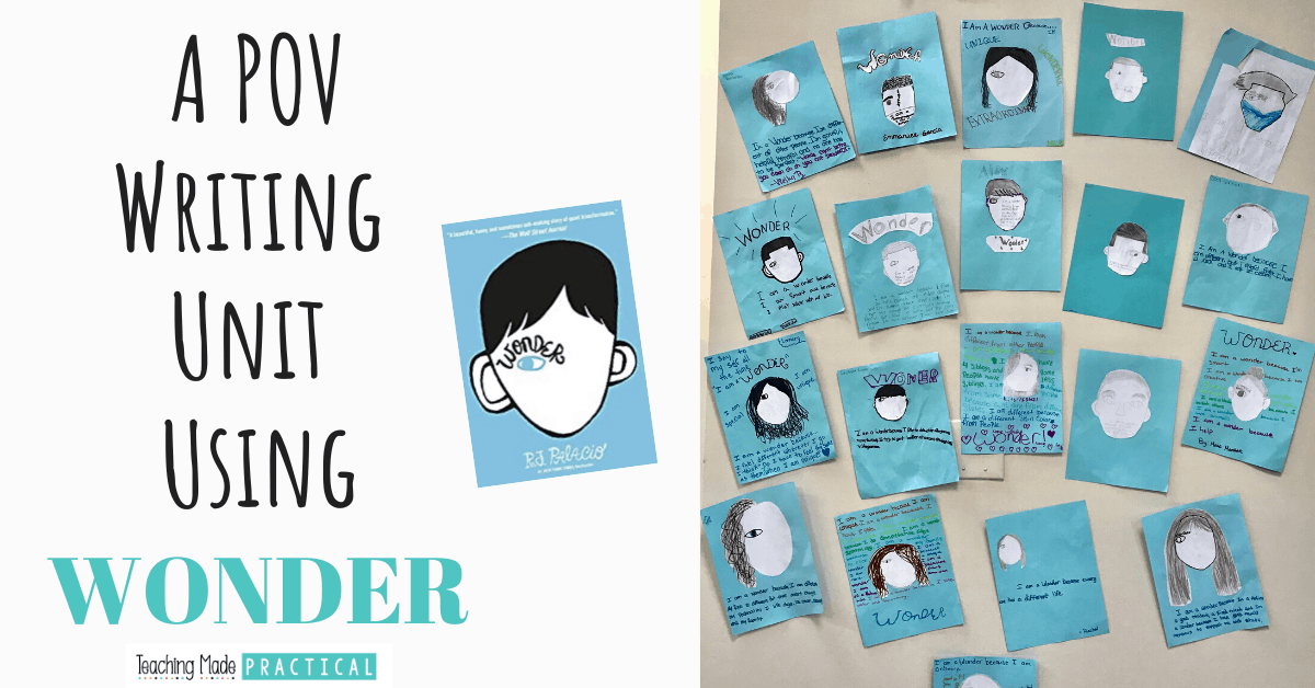 R.J. Palacio's book Wonder lends itself to an excellent, low prep writing unit that also teaching point of view with 3rd, 4th, and 5th grade students