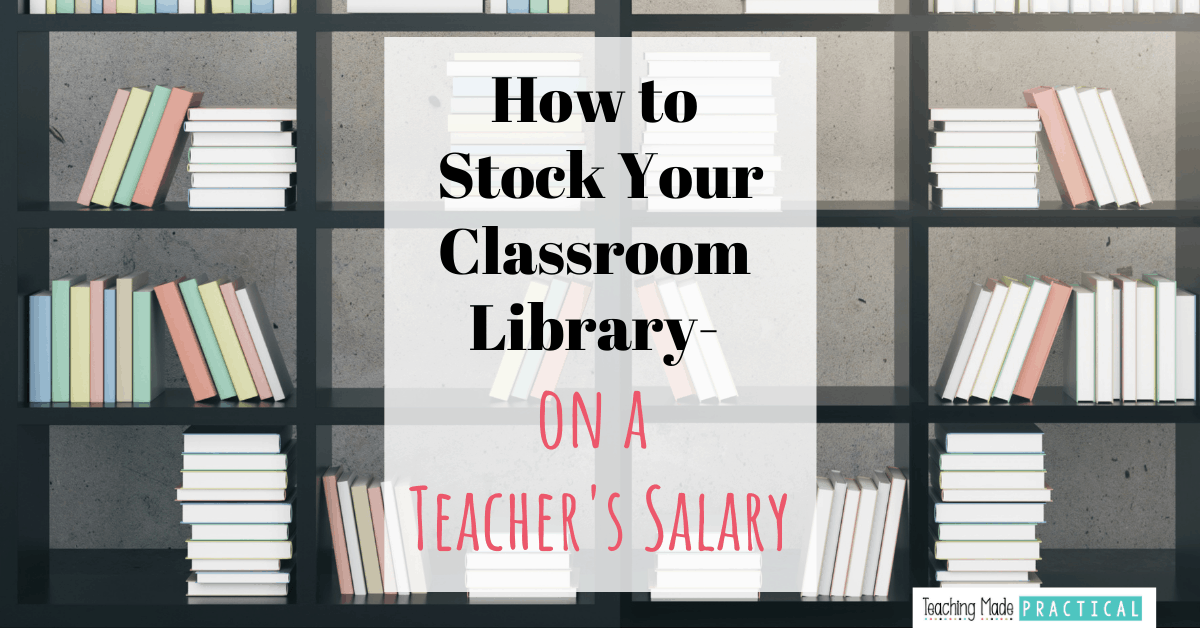 Tips for stocking your 3rd, 4th, or 5th grade classroom library with quality literature without breaking the bank