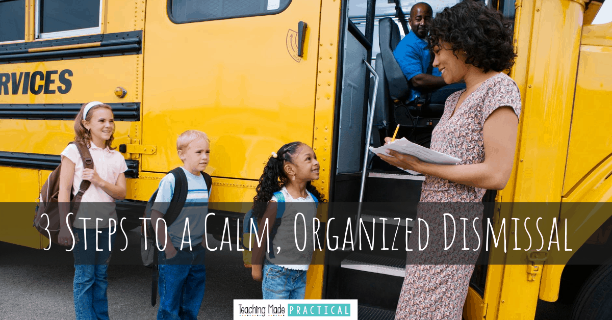 classroom management ideas for a calm dismissal