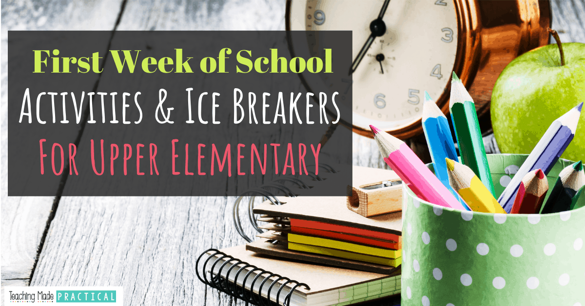 The best first week of school activities and ideas according to 3rd, 4th, and 5th grade teachers