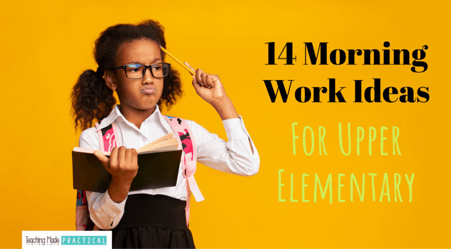 fun morning work ideas and activities for upper elementary