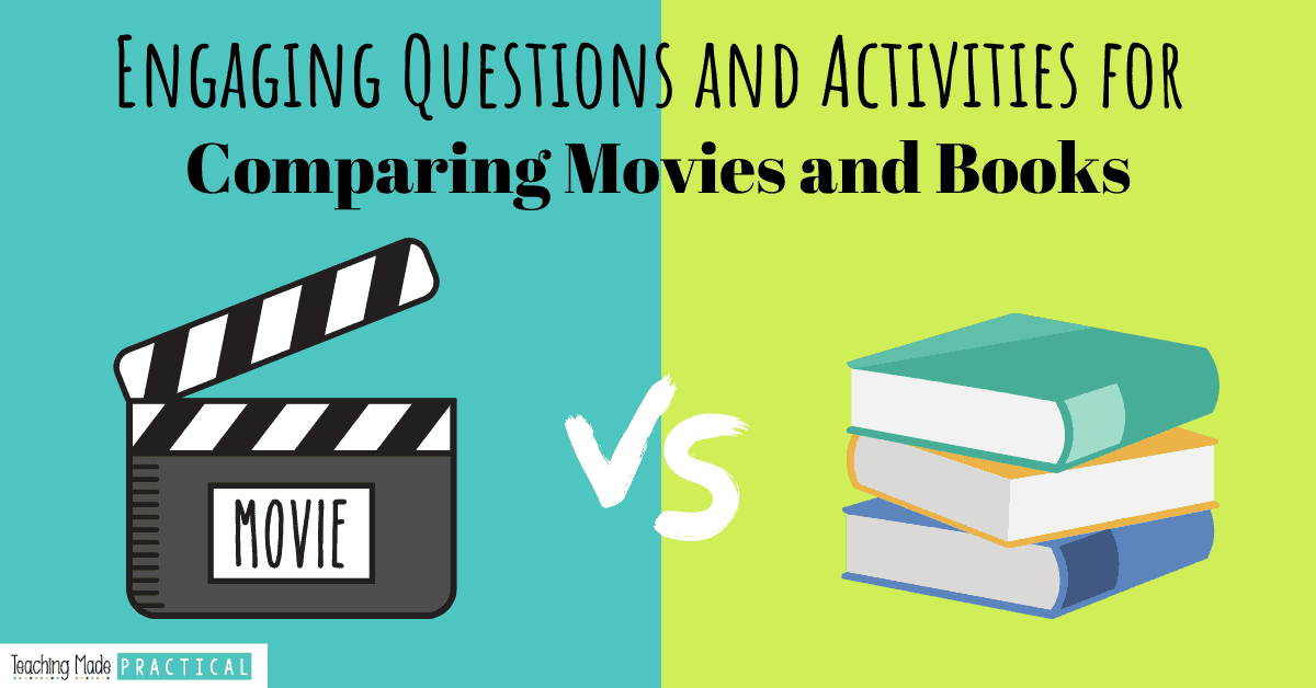 compare and contrast a book vs a movie - activities and questions for 3rd, 4th, and 5th grade students