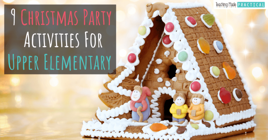 Christmas classroom party / holiday party ideas for 3rd, 4th, and 5th grade students