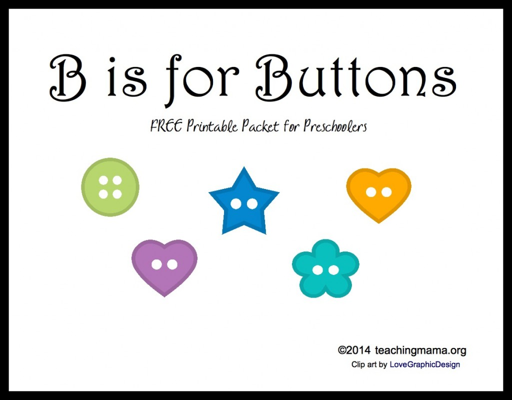 B Is For Buttons Letter B Printables