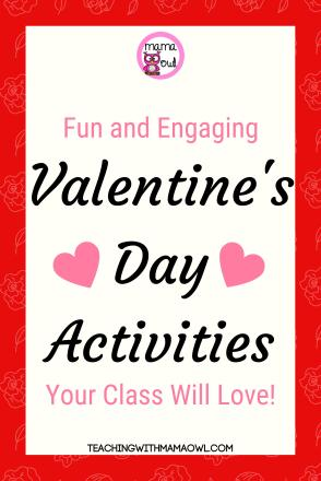 Fun and Engaging Valentine's Day Activities Your Class Will Love!