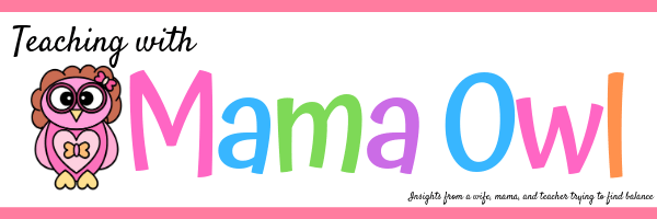 Teaching with Mama Owl Header - I write tips for teachers to help them work smart, not harder
