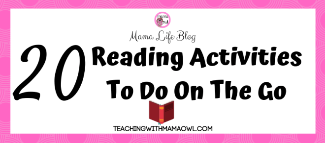 20 Reading Activities to do on the go