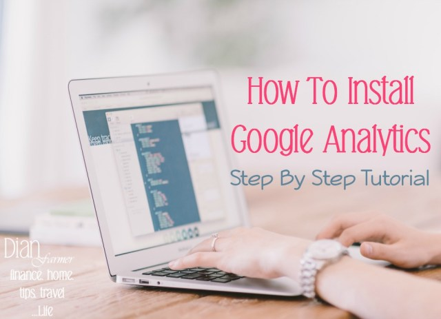 How To Install Google Analytics On Your New Blog