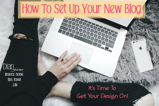 How To Set Up Your New Blog