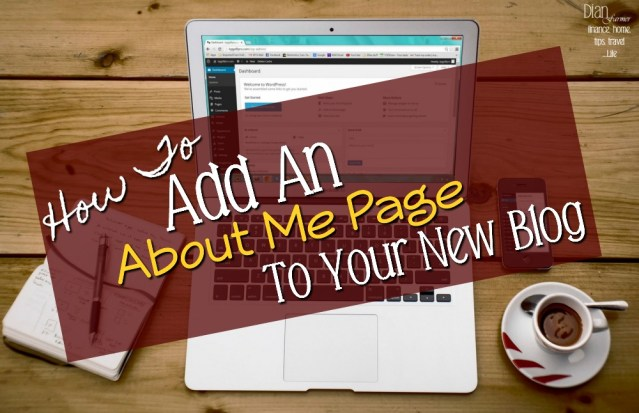 Adding An About Me Page To Your New Blog