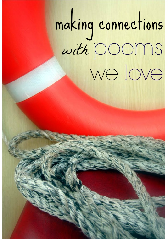 make connections with poems we love