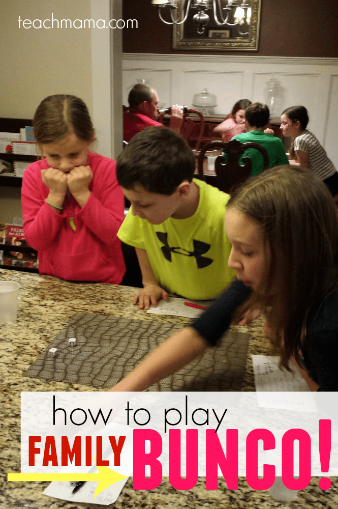 how to play bunco with FAMILIES | teachmama.com