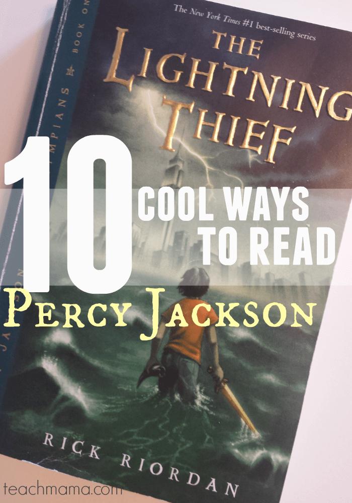 10 ways to read percy jackson | teachmama.com