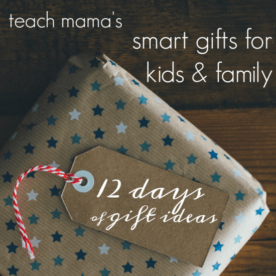 smart gifts for kids and family | teachmama's 12 days of gift ideas