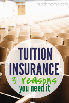 tuition insurance: not even kidding--3 reasons you NEED it