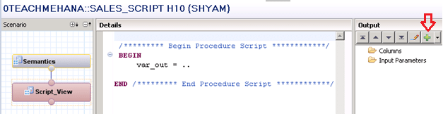 SAP HANA Scripted Calculation View