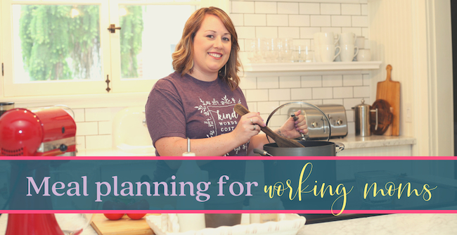 Meal Planning for the Working Mom