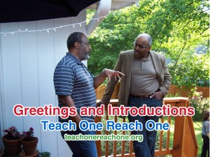 Greetings and Introductions – Teach One Reach One