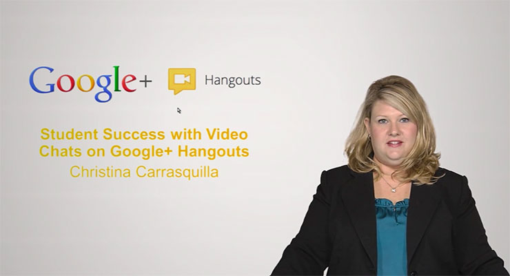 Student Success with Video Chats on Google+ Hangouts