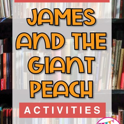 james-and-the-giant-peach-novel-study-ideas