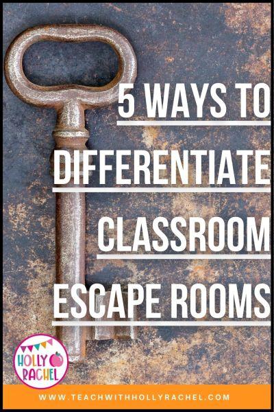 differentiate classroom escape rooms