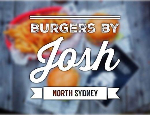 Sydney Food Blog Review of Burgers by Josh, North Sydney