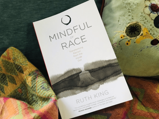 "Book Review: ""Mindful of Race: Transforming Racism from the Inside Out"""