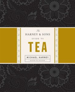 Harney Sons Guide to Tea