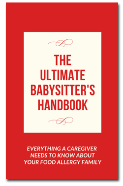 Ultimate Babysitter's Handbook for Food Allergy Families