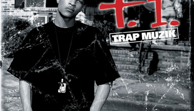 "THROWBACK THURSDAY – ""T.I. – TRAP MUZIK"" (music videos)"