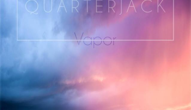 Quarterjack's Debut Album, Vapor