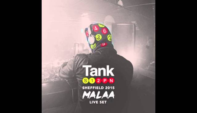 MALAA – Live Set @ Tank, Sheffield, UK (stream and playlist)