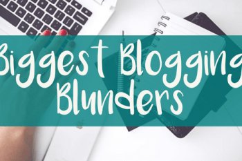 Learning from My Biggest Blogging Blunders