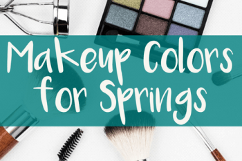 Makeup Colors for Springs