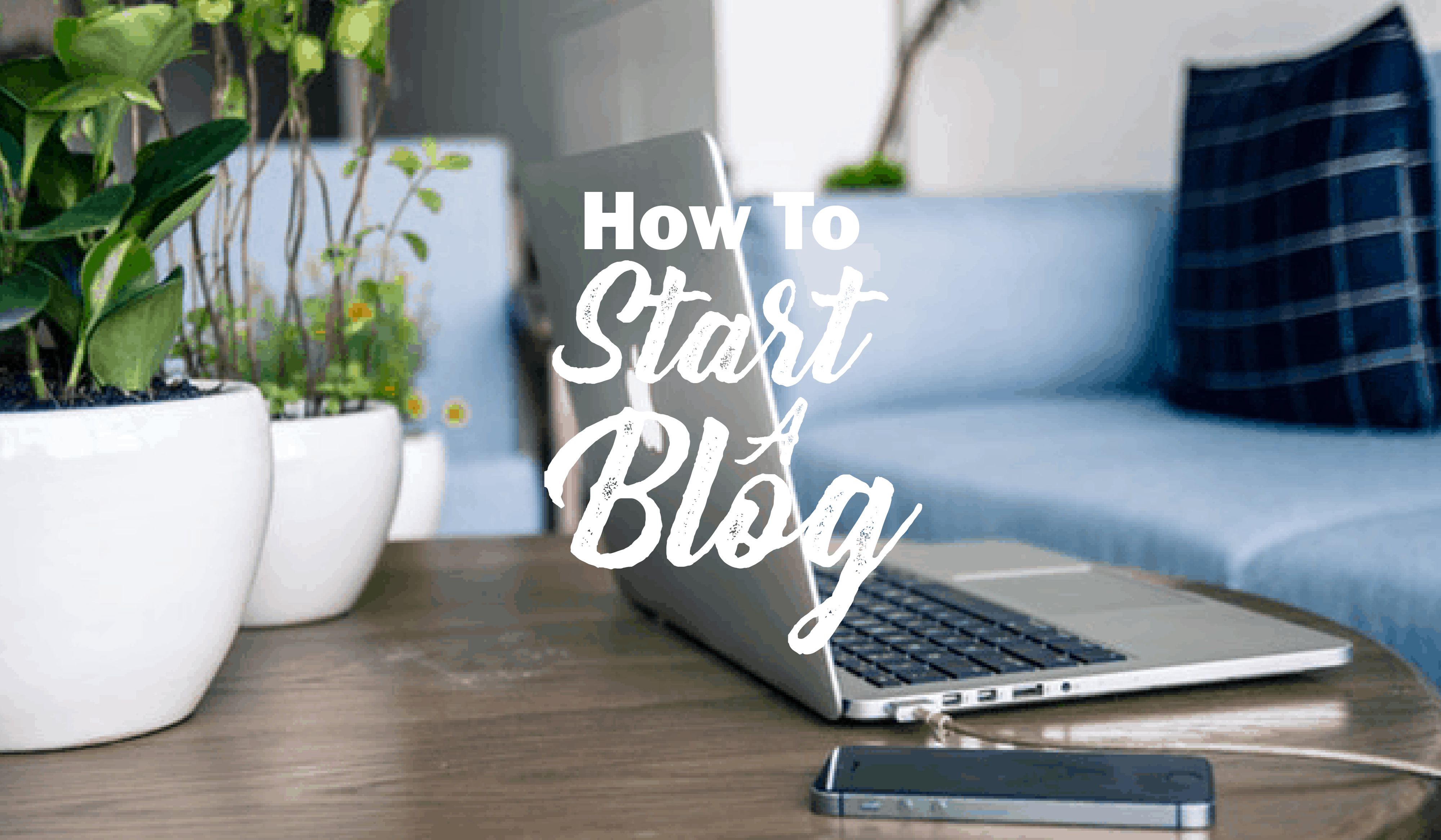 Start A Lifestyle Blog: How To Blog And Make Money From Home